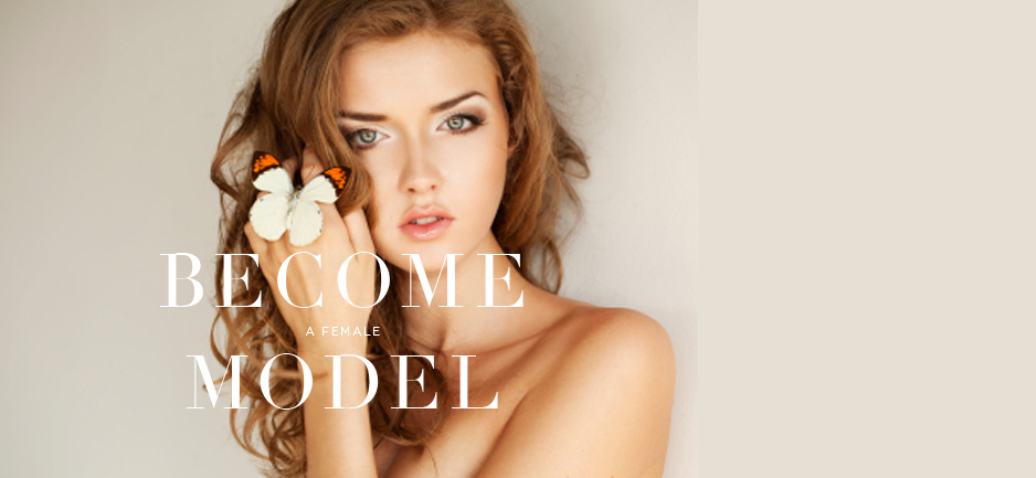 Become a Female Model with Luxe Models
